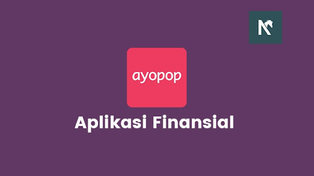 Ayopop - Aplikasi Membantu Kebutuhan Finansial Harian