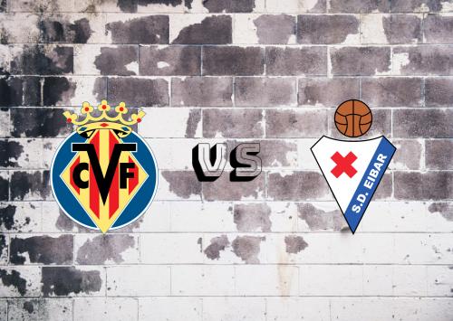 Villarreal vs Eibar  Resumen