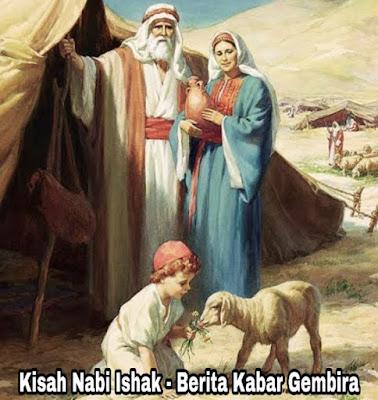 Kisah Nabi Ishak – Berita Kabar Gembira