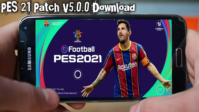 PES 2021 Mobile Patch Download For Android V5.0.0
