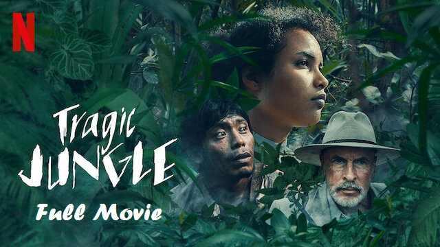Tragic Jungle Full Movie Watch Download Online Free