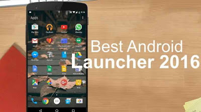 best-android-paid-launcher-of-2016-for-free