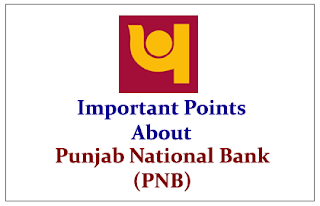 Important Points to know about Punjab National Bank (PNB)