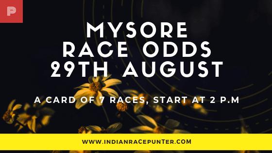 Mysore  Race Odds 29 August