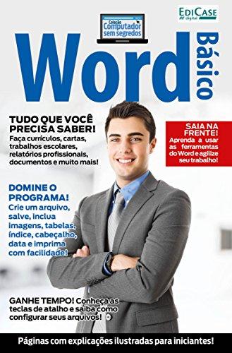Coleção Computador Sem Segredos Ed. 3 - Word Básico - Edicase