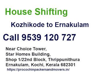Kozhikode to Ernakulam House Shifting