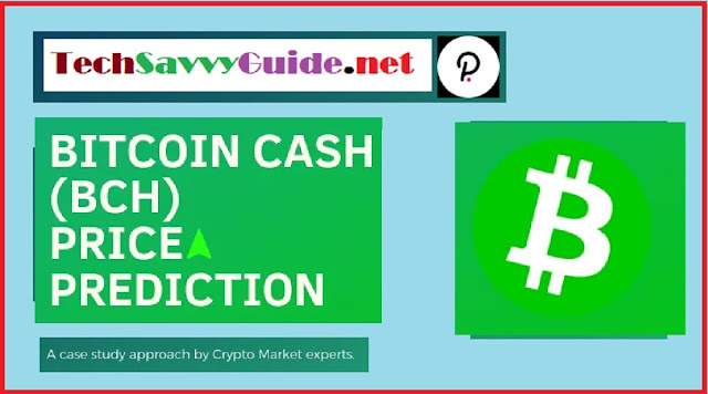 What is Bitcoin Cash (BCH)? Price Prediction