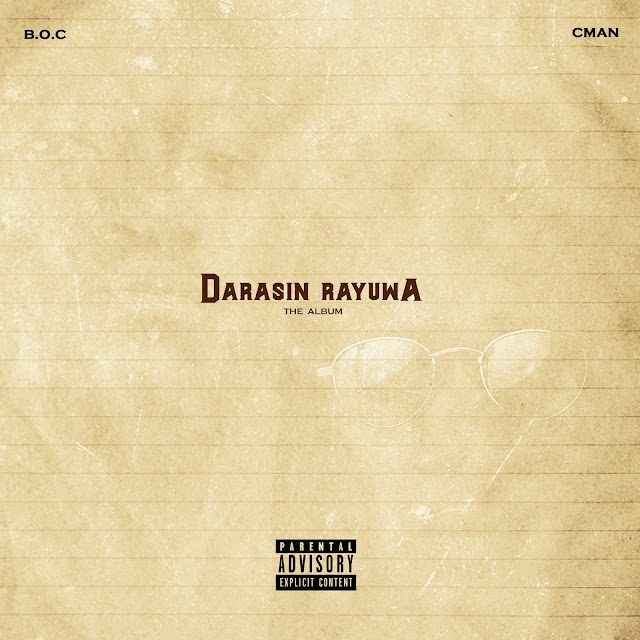 "Boc Madaki & C-Man – ""Darasin Rayuwa"" (Full Album)"