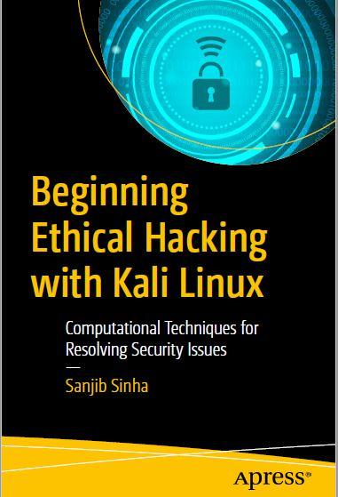 Beginning Ethical Hacking with Kali Linux
