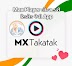 Mx Player Launched MX TakaTak App- Short Video App