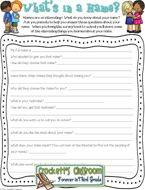 Fun activity for the first week of school.  Students interview their parents to learn a little about their name.  Then they share with the class.