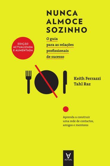 Nunca Almoce Sozinho – Keith Ferrazzi Download Grátis