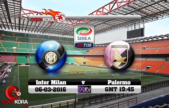 مشاهدة مباراة إنتر ميلان وباليرمو اليوم 6-3-2016 في الدوري الإيطالي