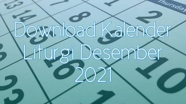 Download Kalender Liturgi Desember 2021 Tahun B/1 PDF Excel dan JPEG