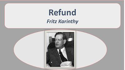 NEB Grade XI Compulsory English Note | Literary Studies | Unit 4 | Lesson 3 Refund | One Act Play | Fritz Karinthy