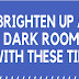Brighten Up a Dark Room With These Tips #infographic