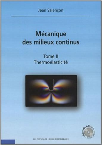 Livre : Mécanique des milieux continus, Tome 2 Thermoélasticité - Jean Salençon PDF