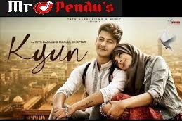 "Kyun - ""Shahid Mallya"" Song Download"
