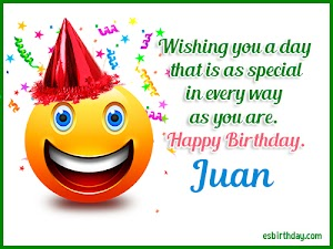 Happy Birthday Juan