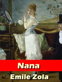 Nana,  Novel by Emile Zola