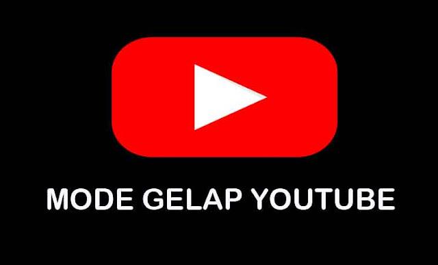 Cara Mudah Merubah Tampilan YouTube Menjadi Tema gelap Fitur Terbaru Youtube