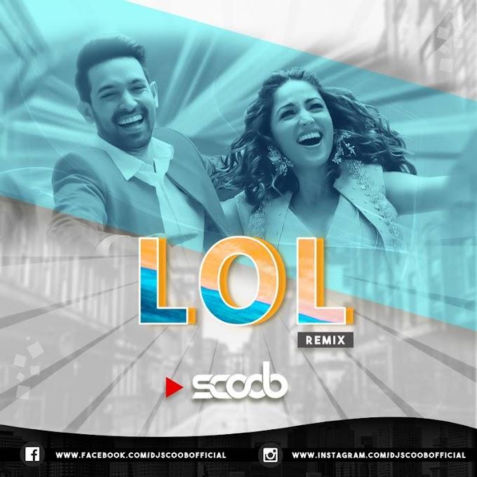 LOL (Remix) - DJ Scoob