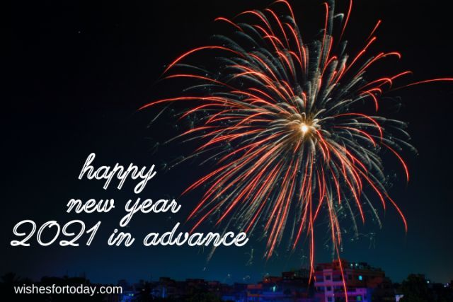 Happy new year 2021 in advance wishes images