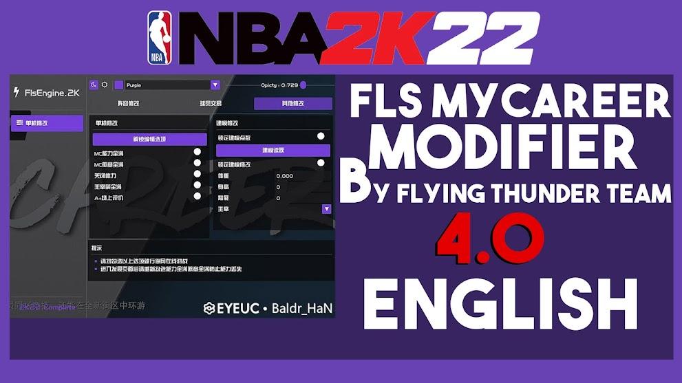 NBA 2K22 FLS MyCareer Modifier V4.0 (For Patch 1.03) ENGLISH Version by Flying Thunder Team