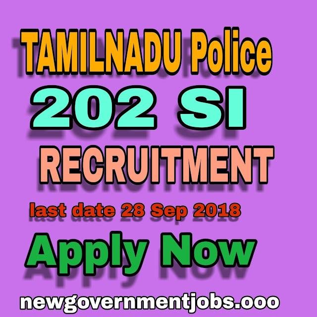 RECRUITMENT FOR TAMILANADU 202 SUB INSPECTOR (SI) POSTS