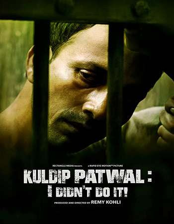 Poster Of Hindi Movie Kuldip Patwal: I Didn't Do It! 2017 Full HD Movie Free Download 720P Watch Online
