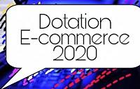 Nouveautés Dotation E-commerce et dotation touristique au Maroc 2020