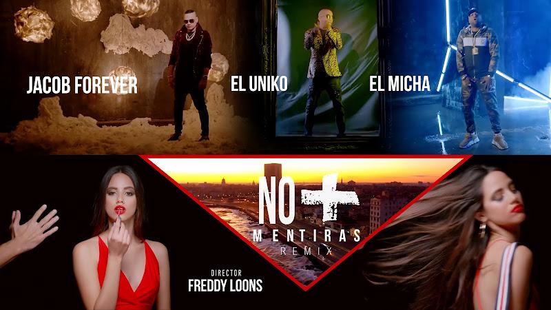 Jacob Forever & El Uniko & El Micha - ¨No más mentiras¨ - Videoclip - Director: Freddy Loons. Portal Del Vídeo Clip Cubano