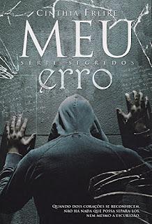 Meu Erro (Série Segredos Livro 1) - Cinthia Freire