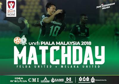 Live Streaming Felda United vs Melaka Piala Malaysia 5.8.2018