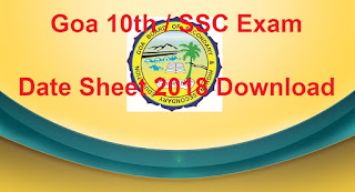 Goa 10th Time Table 2018 Download, Goa SSC Exam Dates