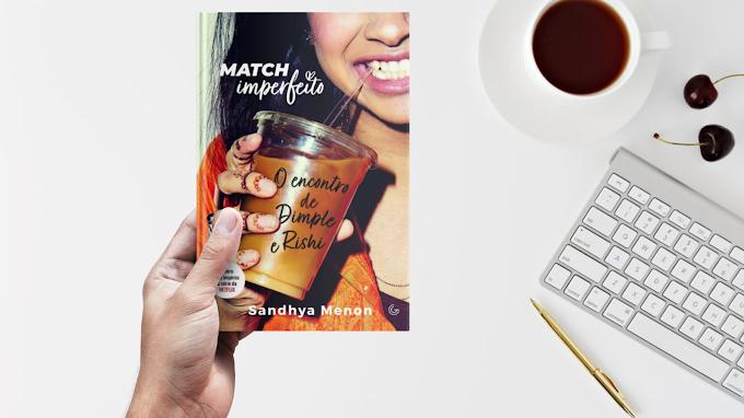 Match imperfeito: O encontro de Dimple e Rishi   Sandhya Menon