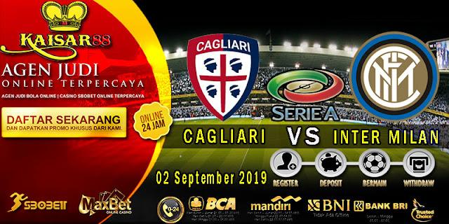 Prediksi Bola Terpercaya Liga Italia Cagliari vs Inter Milan Senin 2 September 2019