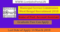 West Bengal Municipal Service Commission Recruitment 2018– Account Assistant