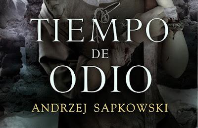 Tiempo de odio, Andrzej Sapkowsky