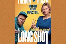 Sinopsis dan Review Film Long Shot, Film Romance 2019