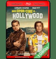 HABÍA UNA VEZ EN HOLLYWOOD (2019) FULL 1080P HD MKV ESPAÑOL LATINO