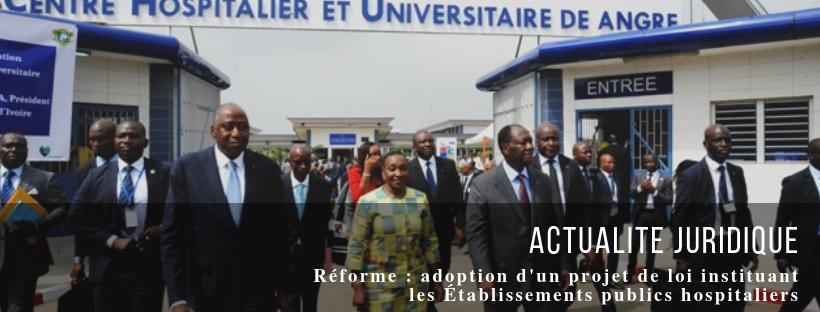 Réforme : adoption d'un projet de loi instituant les Établissements publics hospitaliers
