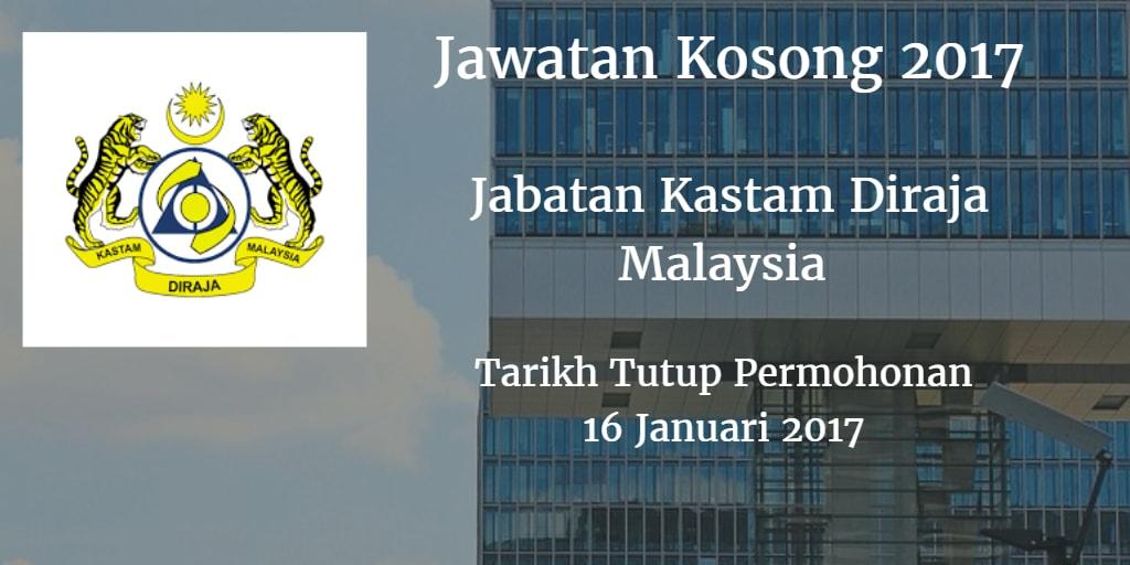Jawatan Kosong Jabatan Kastam Diraja Malaysia 16 Januari 2017