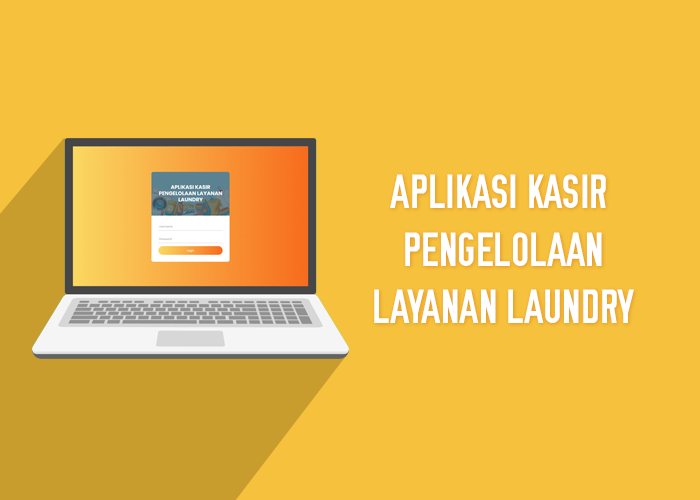 Aplikasi Kasir Pengelolaan Layanan Laundry - SourceCodeKu.com