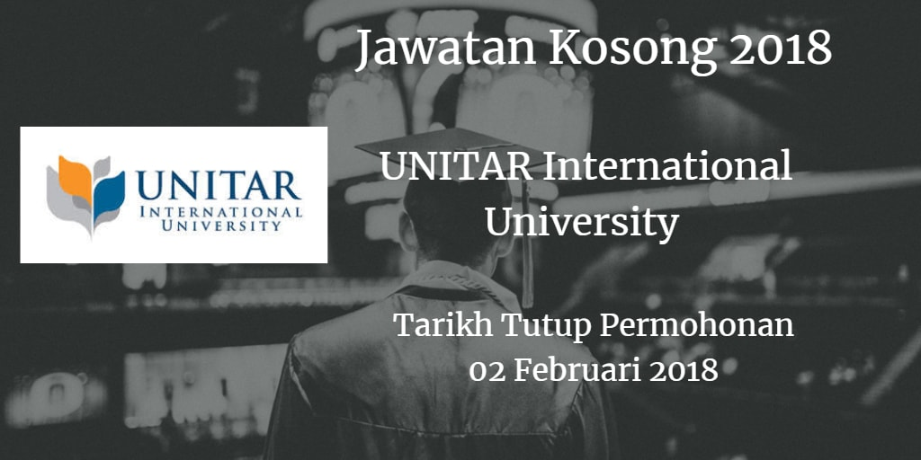 Jawatan Kosong UNITAR International University 02 Februari 2018