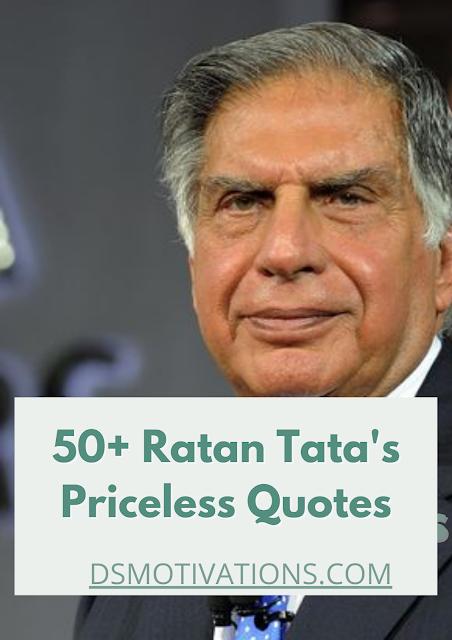 Ratan Tata's priceless thoughts - Ratan Tata Quotes in English