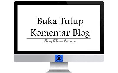 Cara Membuat Buka Tutup Komentar Blogger Update !!!