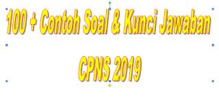 100 + Contoh Soal Dan Jawabannya  CPNS 2019 Soal TIU (Tes Intelegensi Umum)