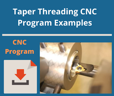 Taper Threading CNC Program Examples