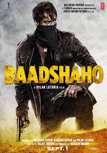 Baadshaho 2017 HDTV x264 1GB Poster